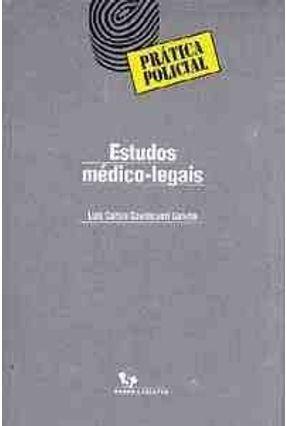 Estudos Medico-Legais - Galvao,Luis Carlos Cavalcanti | Tagrny.org