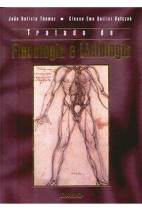 Tratado de Flebologia e Linfologia - Thomaz,João Batista Belczak,Cleusa Ema Quilici   Hoshan.org