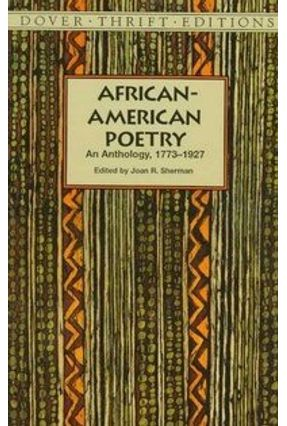 African-American Poetry - An Anthology, 1773-1927