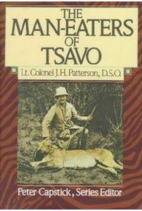 The Man-Eaters of Tsavo - Patterson,John Henry | Hoshan.org