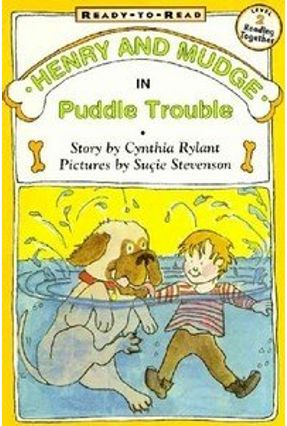 Henry and Mudge in Puddle Trouble - Rylant,Cynthia Stevenson,Sucie | Tagrny.org