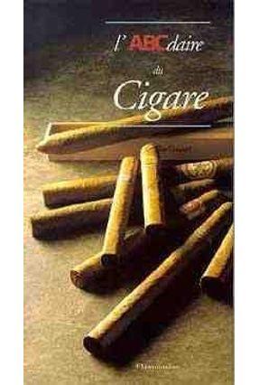 L'abcdaire Du Cigare - Deschodt,Eric | Hoshan.org