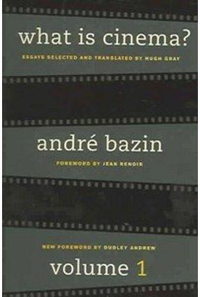 What Is Cinema? - Bazin,Andre pdf epub