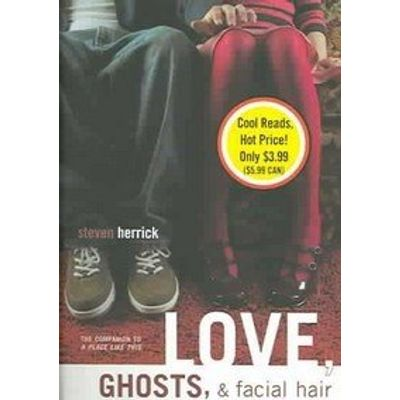 Love, Ghosts, & Facial Hair