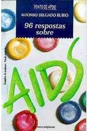 96 Respostas Sobre Aids - Rubio,Alfonso Delgado pdf epub