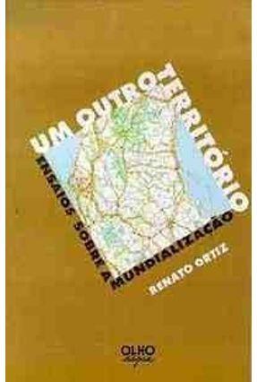 Um Outro Territorio - Ortiz,Renato pdf epub