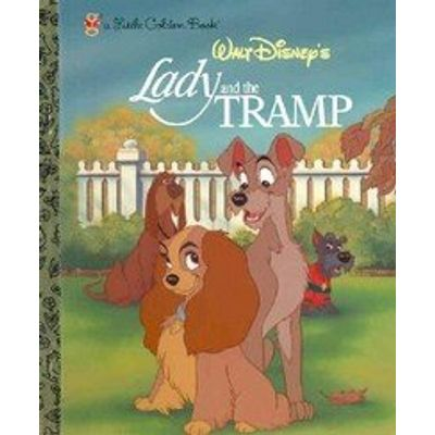 Lady and the Tramp - A Little Golden Book