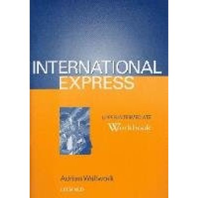 International Express Upper Interm Workbook