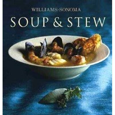 William - Sonoma Collection - Soup & Stew