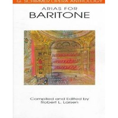 Arias For Baritone  G. Schirmer Opera Anthology