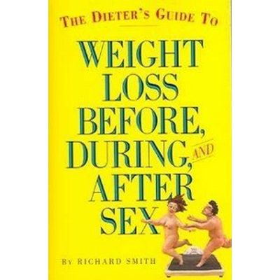 The Dieter's Guide To Weight Loss Before, During, And After Sex
