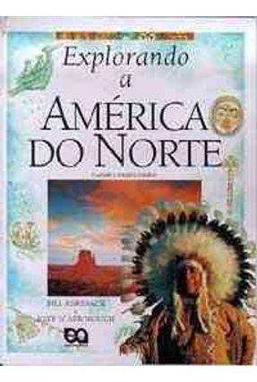 Explorando A America do Norte - Asikinack,Bill | Hoshan.org