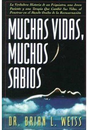 Muchas Vidas, Muchos Sabios - Weiss,Brian L. pdf epub