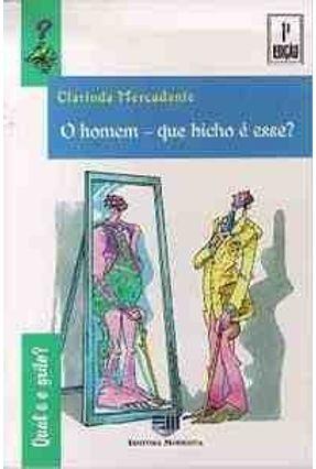 Homem -  Que Bicho e Esse? C. Qual e O Grilo - Mercadante,Clarinda pdf epub