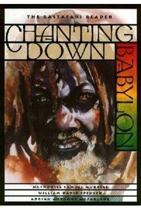 Chanting Down Babylon - Murrell,Nathaniel Samuel   Nisrs.org