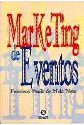 Marketing de Eventos - Melo Neto,Francisco Paulo de   Hoshan.org