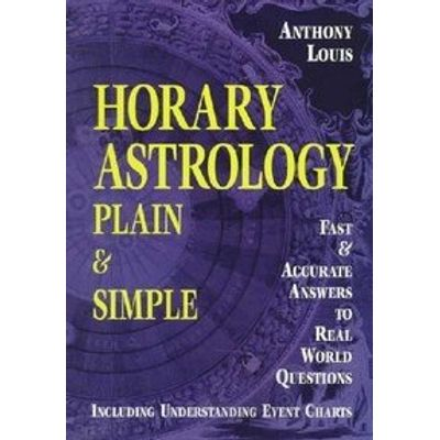 Horary Astrology Plain & Simple