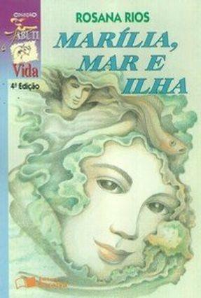 Marília Mar e Ilha  - Col. Jabuti - Rios,Rosana pdf epub