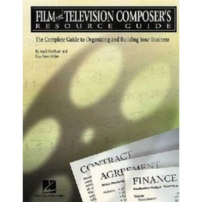 Film and Television Composer's Resource Guide