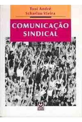 Comunicacao Sindical - Vieira,Toni Andre Scharlau | Hoshan.org
