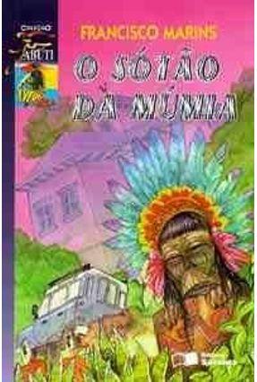 Edição antiga - O Sotao da Mumia - Col. Jabuti - Marins,Francisco pdf epub