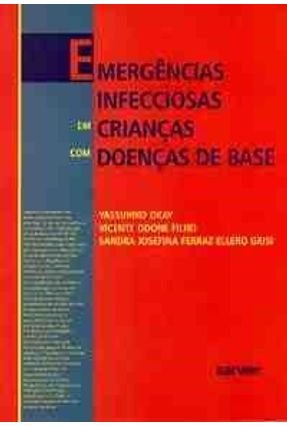 Emergencias Infecciosas em Criancas C/ Doenca - Okay,Yassuhiko   Tagrny.org