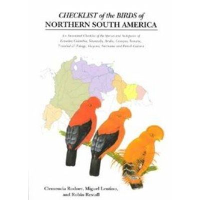 A Checklist of the Birds of Northern South America