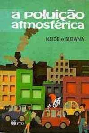 A a Poluição Atmosférica - Coff... - Col. Viva a Natureza - Mattos,Neide Simoes de   Nisrs.org