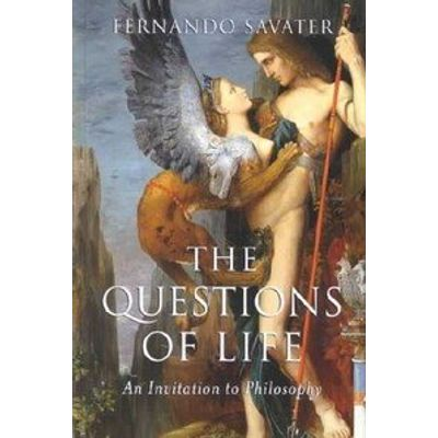 The Questions of Life - An Invitation to Philosophy