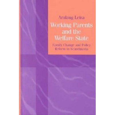 Working Parents and the Welfare State