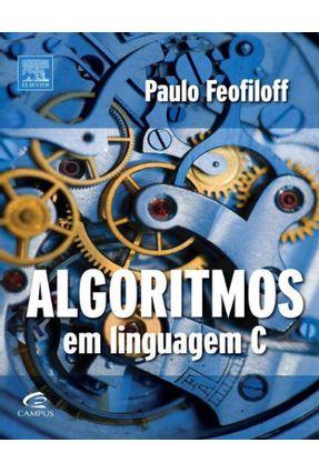 Algoritmos em Linguagem C - Feofiloff,Paulo pdf epub