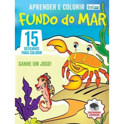 Aprender e Colorir Ed. 7 - Fundo do Mar