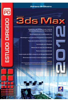 Estudo Dirigido de 3ds Max 2012 - Oliveira,Adriano de pdf epub