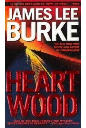 Heartwood - Burke,James Lee   Hoshan.org