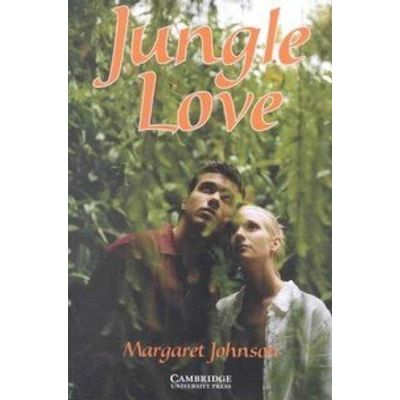 Jungle Love - Cambridge English Readers Level 5