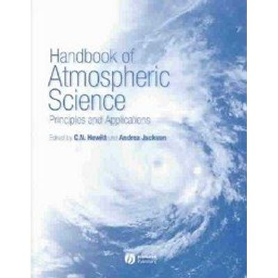 Handbook Of Atmospheric Science - Principles And Applications