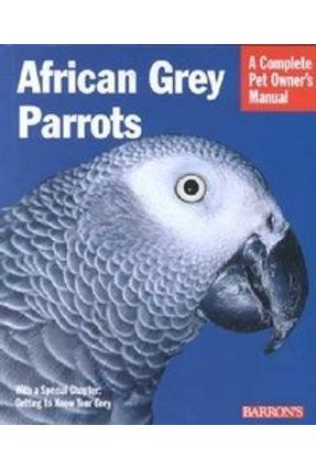 African Grey Parrots - Wrightson,Margaret T. Wright,Maggie   Hoshan.org