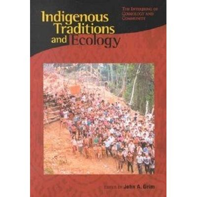 Indigenous Traditions and Ecology