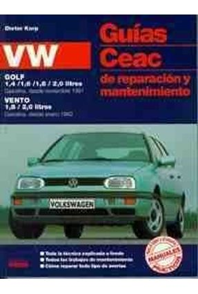 Volkswagen Golf/Vento - Guias Ceac de Rep.Man - Korp,Dieter   Hoshan.org