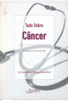 Tudo Sobre :  Câncer - Speechley,Val   Hoshan.org