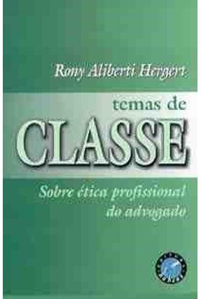 Temas de Classe Sobre Etica Profissional Advo - Hergert,Rony Aliberti | Hoshan.org