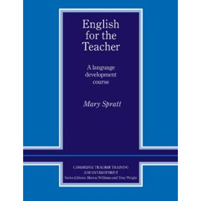 English For The Teacher - A Language Development E