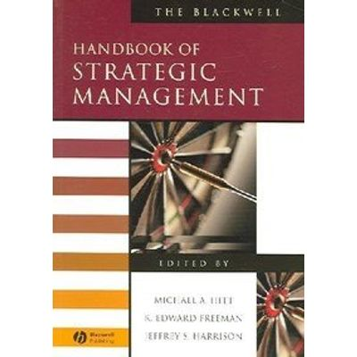 The Blackwell Handbook Of Strategic Management