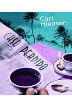 Caso Perdido - Hiaasen,Carl | Tagrny.org
