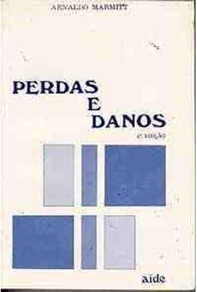 Perdas e Danos - Marmitt,Arnaldo   Hoshan.org