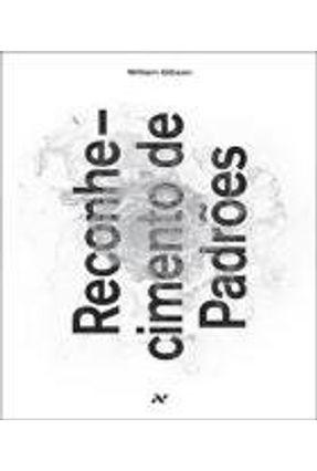 Reconhecimento de Padrões - 2ª Ed. 2013 - Gibson,William | Hoshan.org