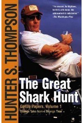 The Great Shark Hunt - Thompson,Hunter S. pdf epub