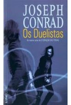 Os Duelistas - Conrad, Joseph   Tagrny.org