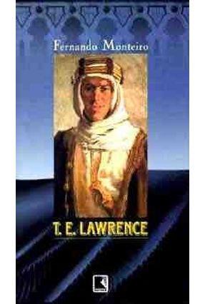 T.e. Lawrence  - Morte Num Ano de Sombra - Monteiro,Fernando pdf epub