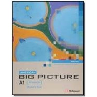 American Big Picture A1 - Begginer - Student'S Book